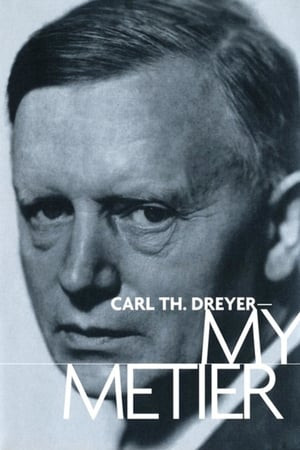 Flashington | Carl Th. Dreyer: My Metier